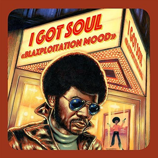 I GOT SOUL: BLAXPLOITATION MOOD / VARIOUS (UK) I GOT SOUL: BLAXPLOITATION MOOD / VARIOUS Vinyl Record