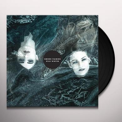 Smoke Fairies WILD WINTER Vinyl Record - UK Import