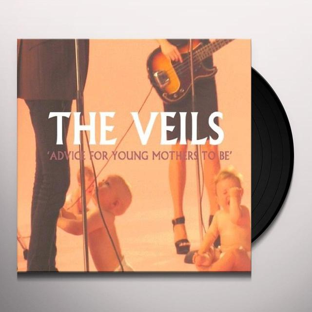The Veils ADVICE FOR YOUNG MOTHERS TO BE Vinyl Record - UK Import
