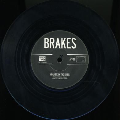 Brakes HOLD ME IN THE RIVER Vinyl Record