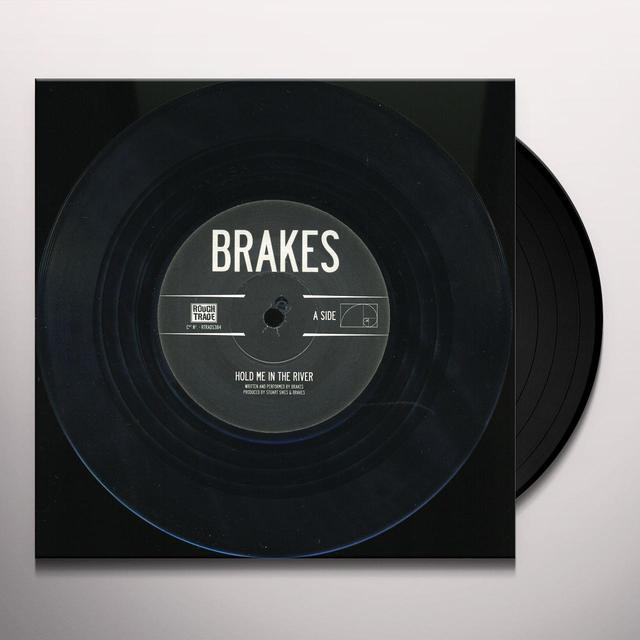 Brakes HOLD ME IN THE RIVER Vinyl Record - UK Import