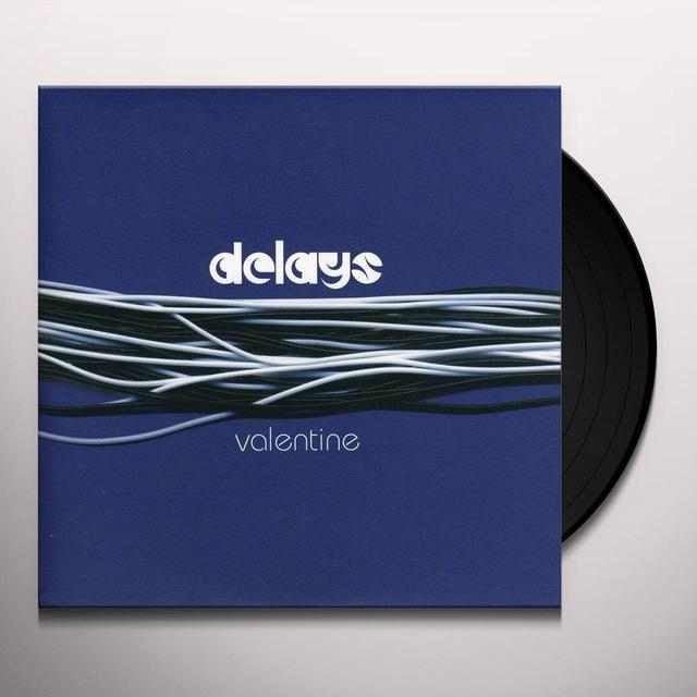 Delays VALENTINE Vinyl Record - UK Import