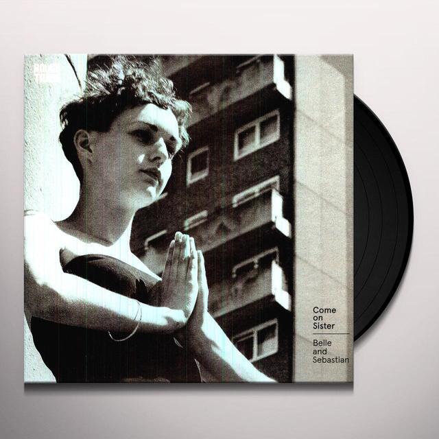 Belle & Sebastian COME ON SISTER Vinyl Record - UK Import
