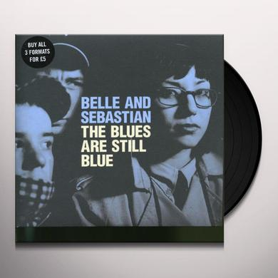 Belle & Sebastian BLUES ARE STILL BLUE Vinyl Record - UK Import