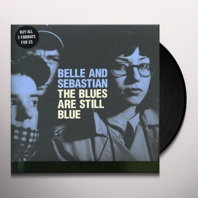 Belle & Sebastian BLUES ARE STILL BLUE Vinyl Record - UK Import