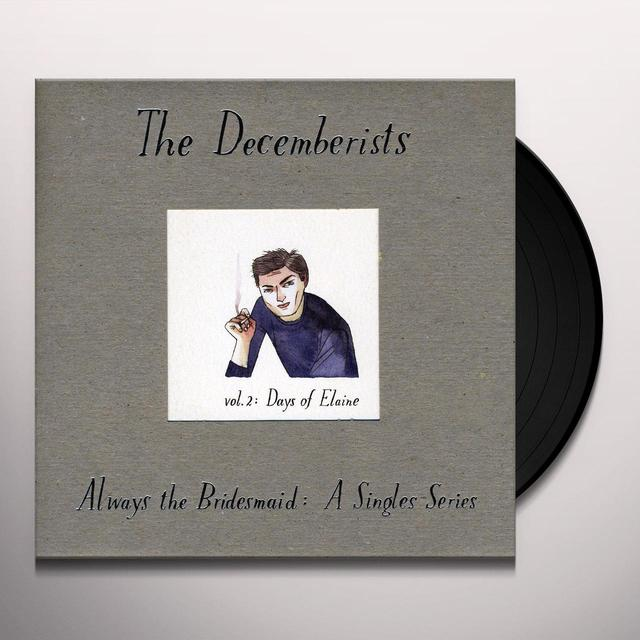 The Decemberists ALWAYS THE BRIDESMAID:A SINGLES SERIES 2 Vinyl Record - UK Release