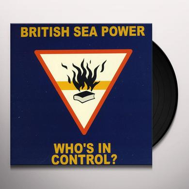 British Sea Power WHO'S IN CONTROL Vinyl Record
