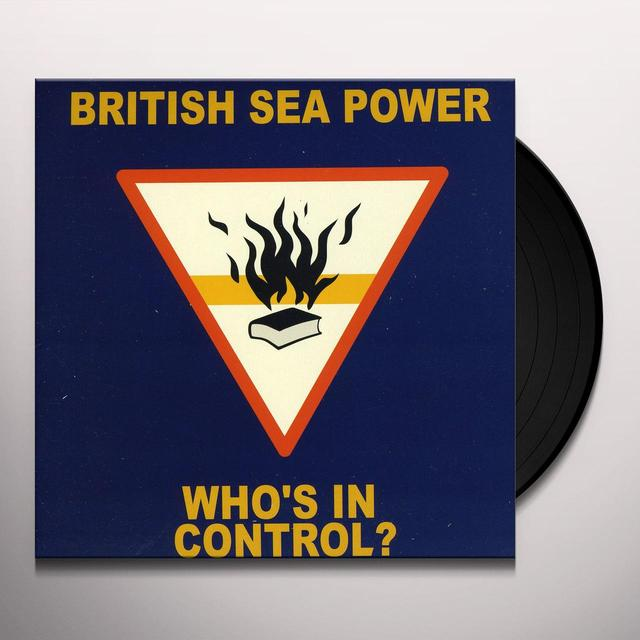 British Sea Power WHO'S IN CONTROL Vinyl Record - UK Import