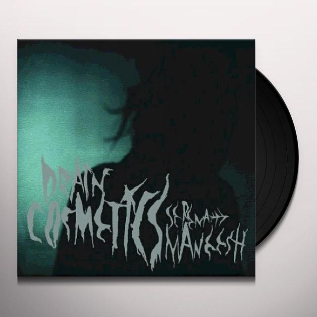 Serena-Maneesh DRAIN COSMETICS Vinyl Record - UK Import