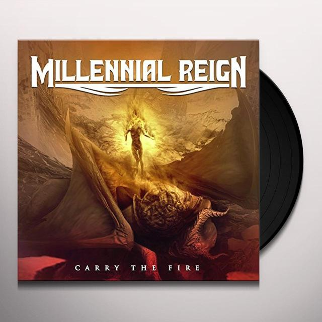 MILLENNIAL REIGN CARRY THE FIRE Vinyl Record