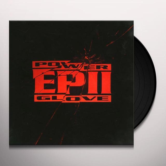 Power Glove EP II Vinyl Record