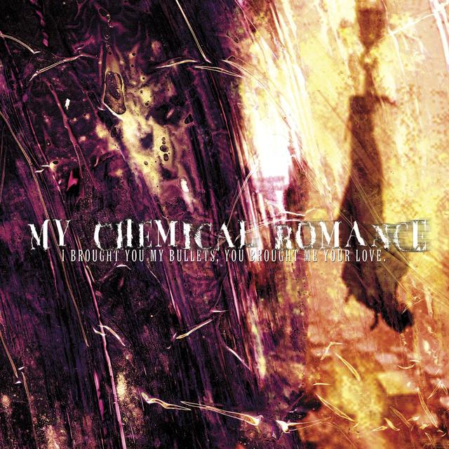 My Chemical Romance I BROUGHT YOU BULLETS YOU BROUGHT ME YOUR LOVE Vinyl Record