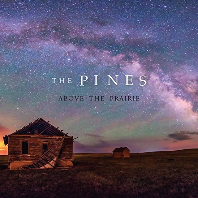 PINES ABOVE THE PRAIRIE Vinyl Record