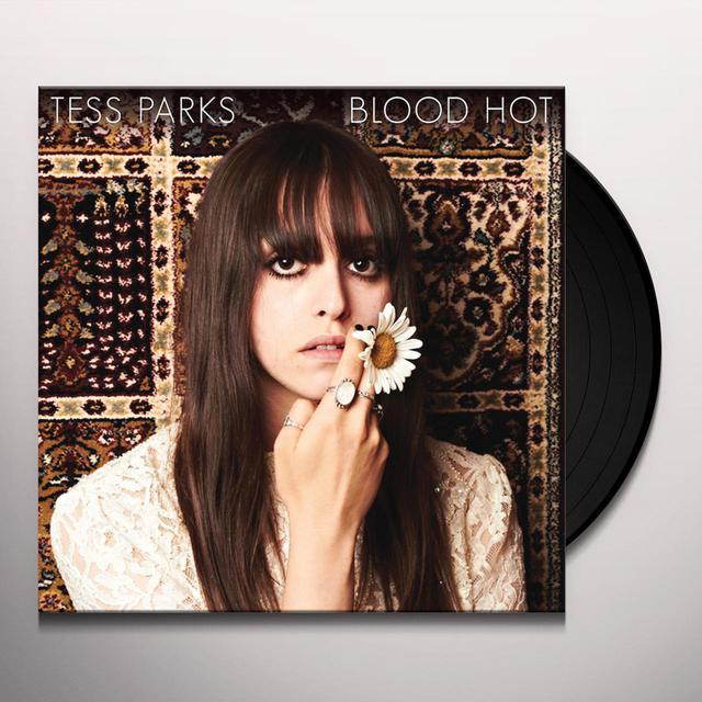 Tess Parks BLOOD HOT Vinyl Record