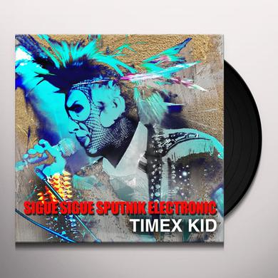 SIGUE SIGUE SPUTNIK ELECTRONIC TIMEX KID Vinyl Record