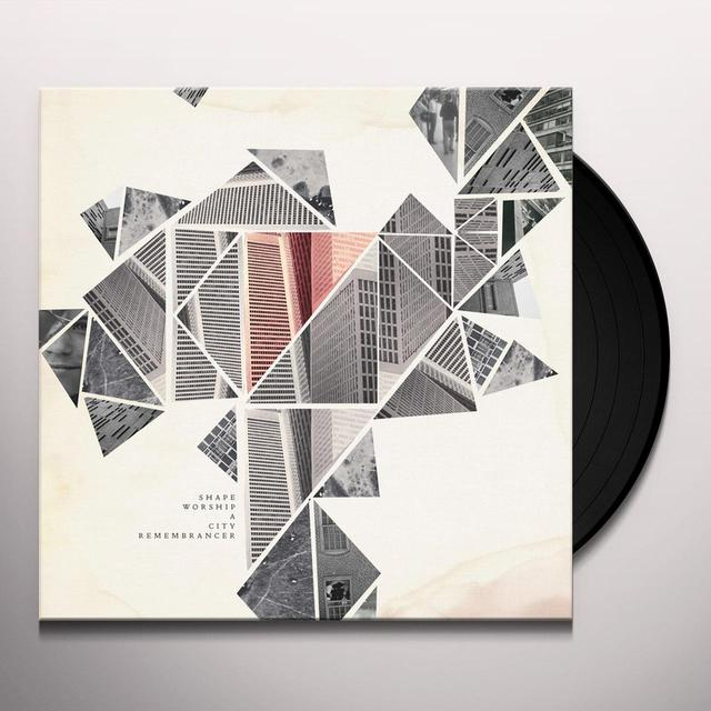 Shape Worship A CITY REMEMBRANCER Vinyl Record