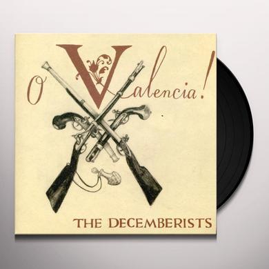 The Decemberists O VALENCIA Vinyl Record
