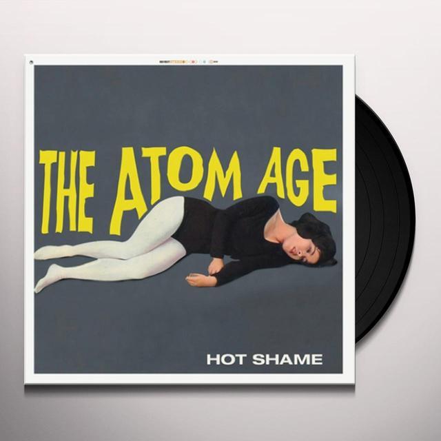 ATOM AGE HOT SHAME Vinyl Record