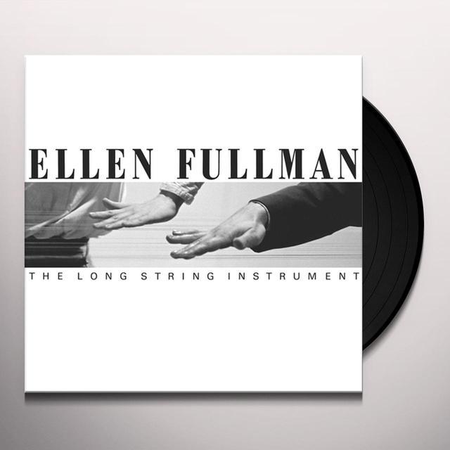 Ellen Fullman LONG STRING INSTRUMENT Vinyl Record