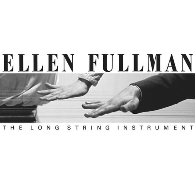 Ellen Fullman LONG STRING INSTRUMENT Vinyl Record