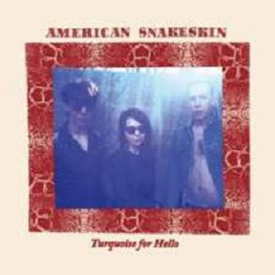AMERICAN SNAKESKIN TURQUOISE FOR HELLO Vinyl Record