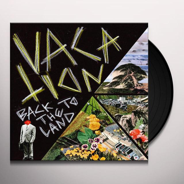Vacation BACK TO THE LAND Vinyl Record