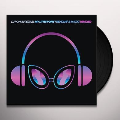 Daniel Ingram DJ PON-3 PRESENTS MY LITTLE PONY FRIENDSHIP IS Vinyl Record