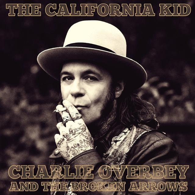 Charlie Overbey and the Broken Arrows CALIFORNIA KID Vinyl Record