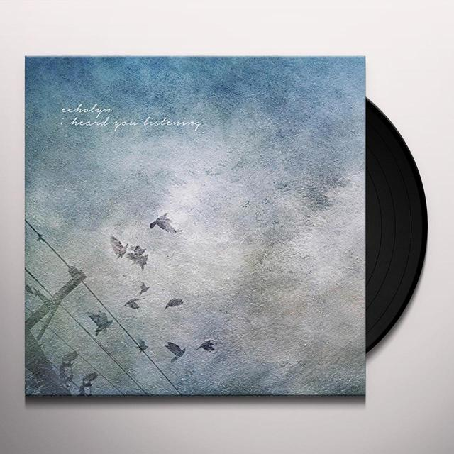 Echolyn I HEARD YOU LISTENING Vinyl Record