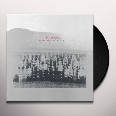 GET YOUR GUN WORRYING KIND Vinyl Record
