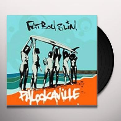 Fatboy Slim PALOOKAVILLE Vinyl Record