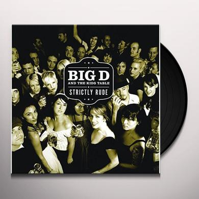 Big D & the Kids Table STRICTLY RUDE Vinyl Record
