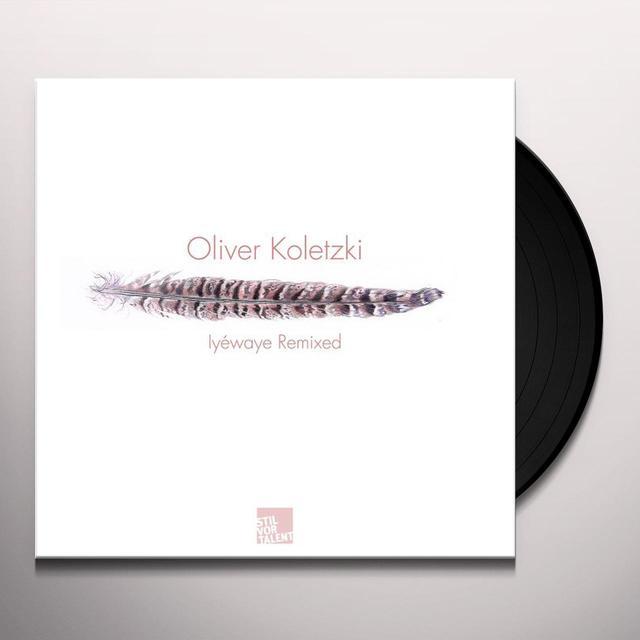 Oliver Koletzki IYEWAYE REMIXED Vinyl Record