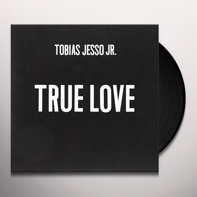 TOBIAS JESSO JNR TRUE LOVE/ WITHOUT YOU Vinyl Record