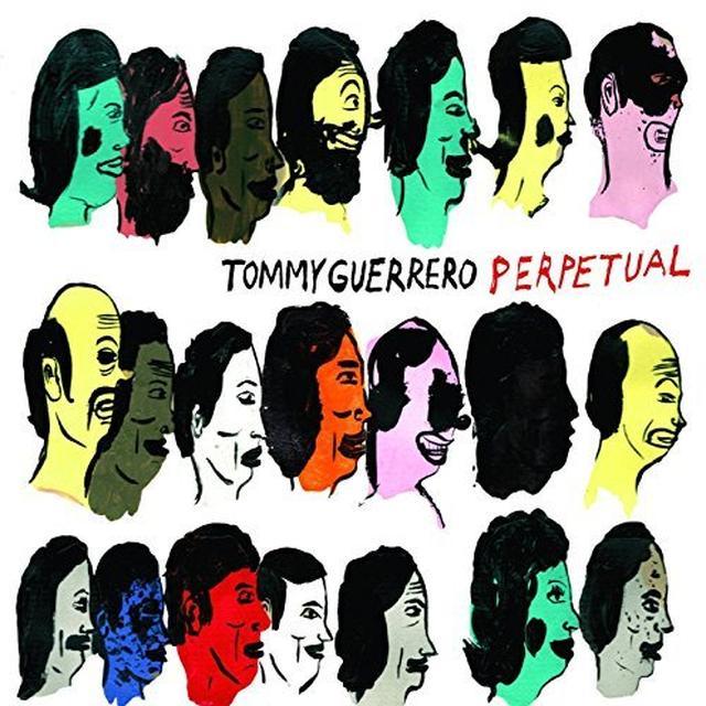 Tommy Guerrero PERPETUAL Vinyl Record