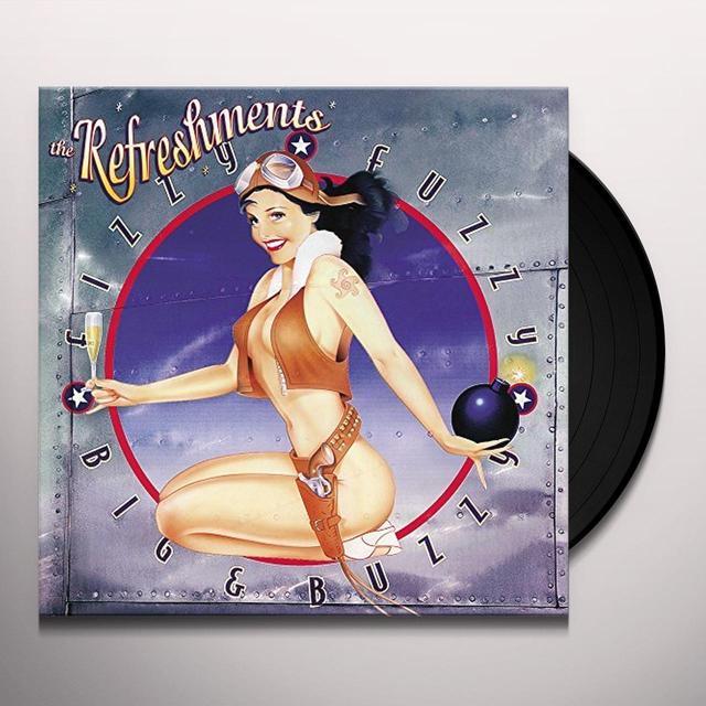 Refreshments FIZZY FUZZY BIG & BUZZY Vinyl Record