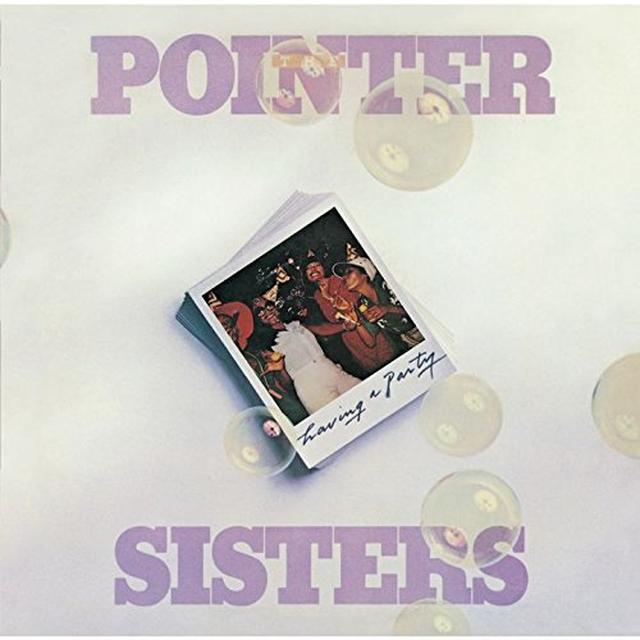 The Pointer Sisters HAVING A PARTY Vinyl Record