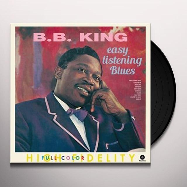 B.B. King EASY LISTENING BLUES + 4 BONUS TRACKS Vinyl Record - 180 Gram Pressing, Digital Download Included