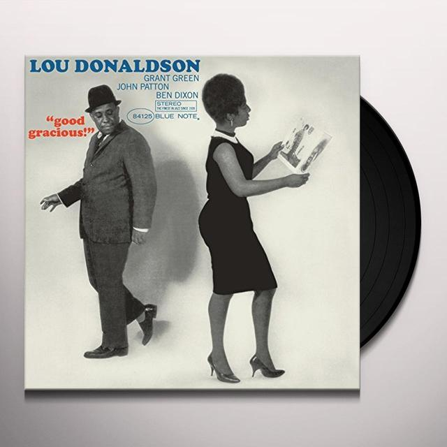 Lou Donaldson GOOD GRACIOUS Vinyl Record - Limited Edition, 180 Gram Pressing, Spain Import