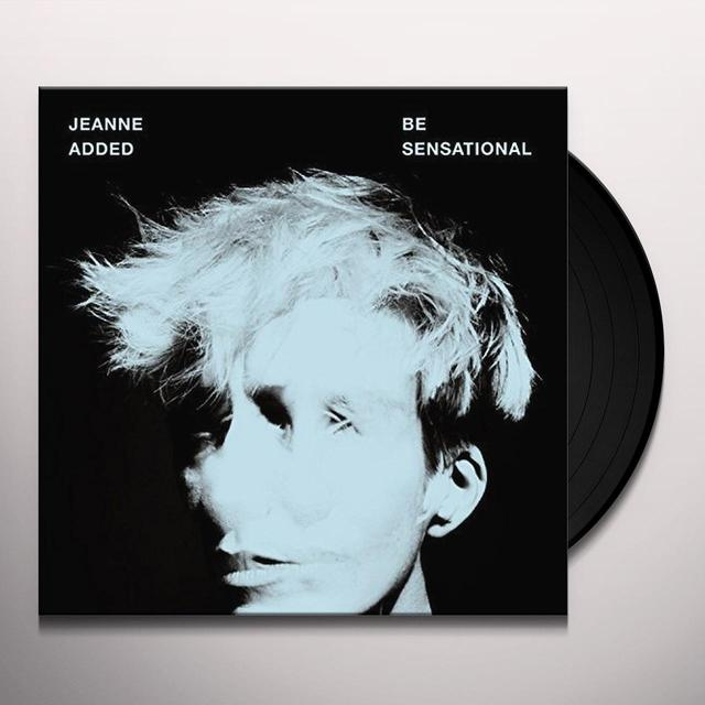 Jeanne Added BE SENSATIONAL Vinyl Record - w/CD, Canada Import