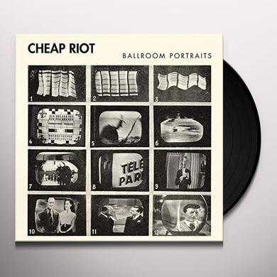 CHEAP RIOT BALLROOM PORTRAITS Vinyl Record - UK Import