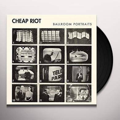 CHEAP RIOT BALLROOM PORTRAITS Vinyl Record - UK Import
