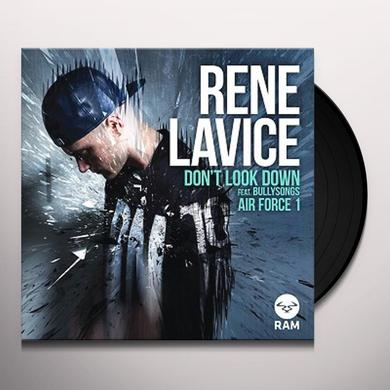Rene Lavice DON'T LOOK DOWN / AIR FORCE 1 Vinyl Record