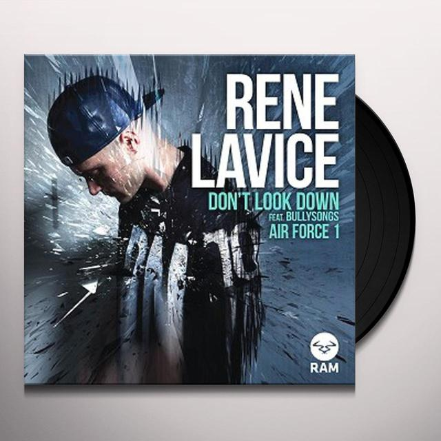 Rene Lavice DON'T LOOK DOWN / AIR FORCE 1 Vinyl Record - UK Import