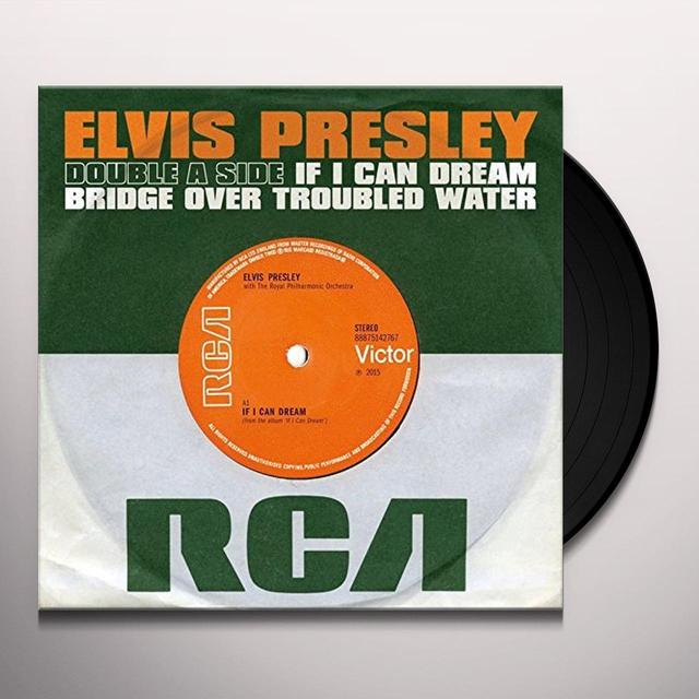 Elvis Presley IF I CAN DREAM / BRIDGE OVER TROUBLED WATER Vinyl Record - UK Import