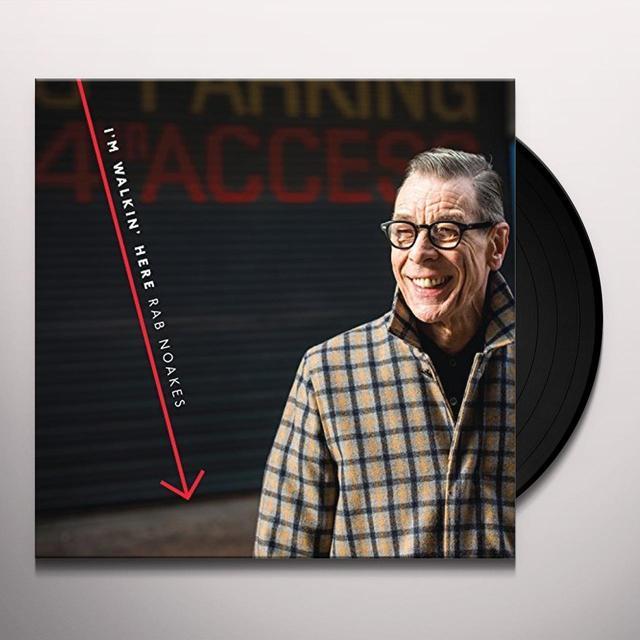 Rab Noakes I'M WALKIN HERE Vinyl Record - UK Import