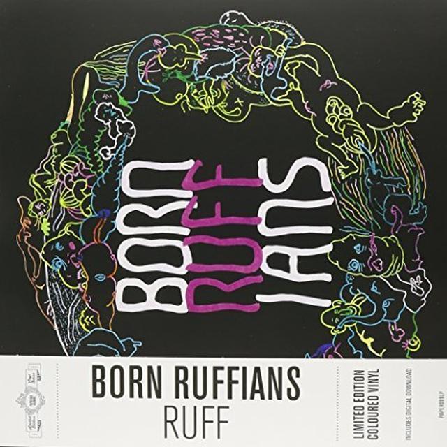 Born Ruffians RUFF Vinyl Record