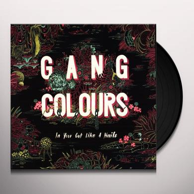 Gang Colours IN YOUR GUT LIKE A KNIFE Vinyl Record