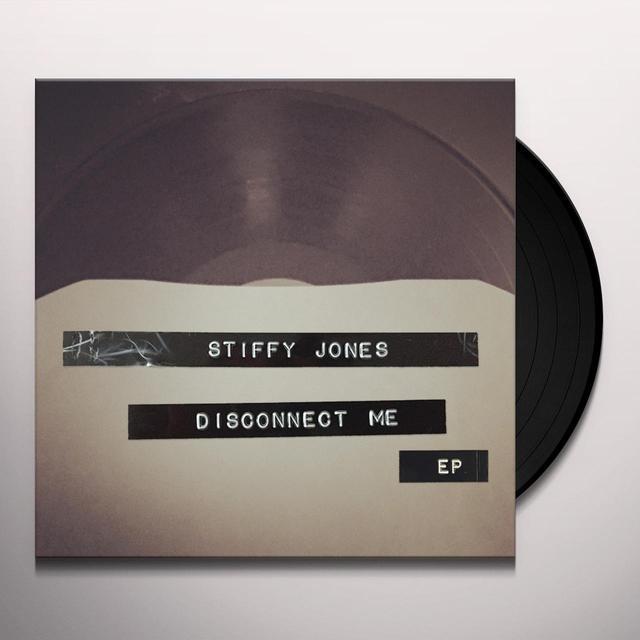 STIFFY JONES DISCONNECT ME (EP) Vinyl Record