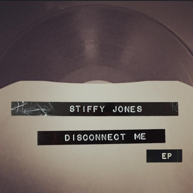 STIFFY JONES DISCONNECT ME Vinyl Record